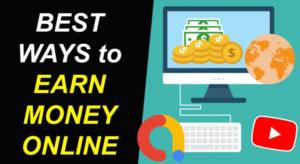 best ways of making money online